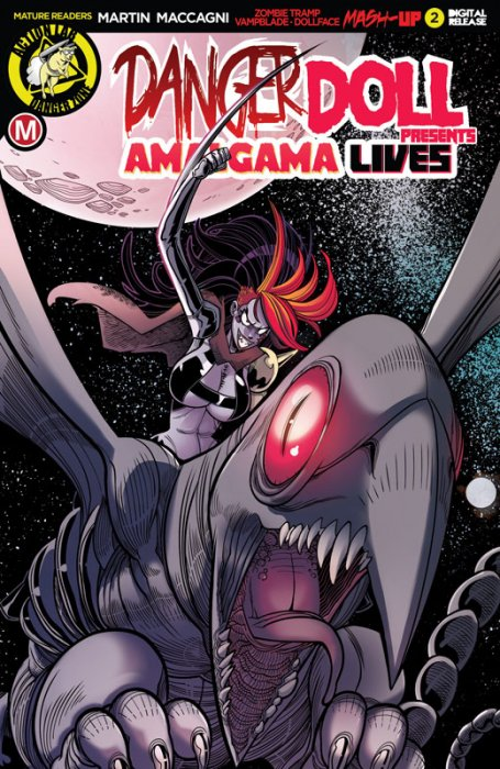 Danger Doll Squad Presents - Amalgama Lives! #2
