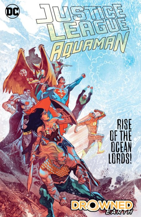 Justice League - Aquaman - Drowned Earth #1 - HC