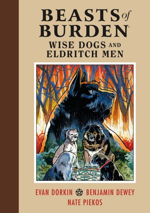 Beasts of Burden - Wise Dogs and Eldritch Men #1 - HC
