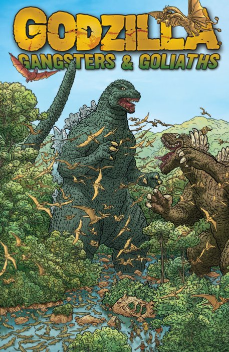 Godzilla - Gangsters and Goliaths #1 - TPB