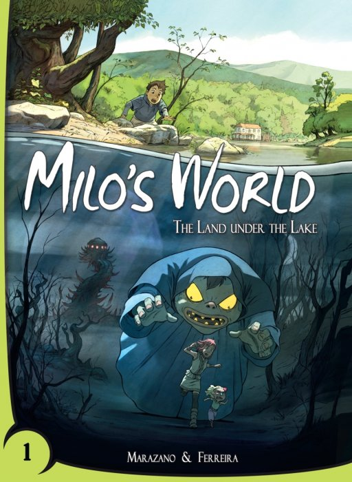 Milo's World Vol.1 - The Land Under the Lake