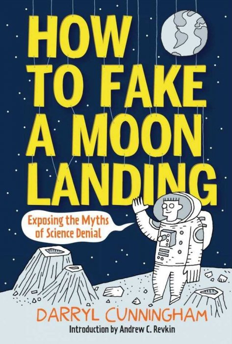 How to Fake a Moon Landing - Exposing the Myths of Science Denial #1 - GN