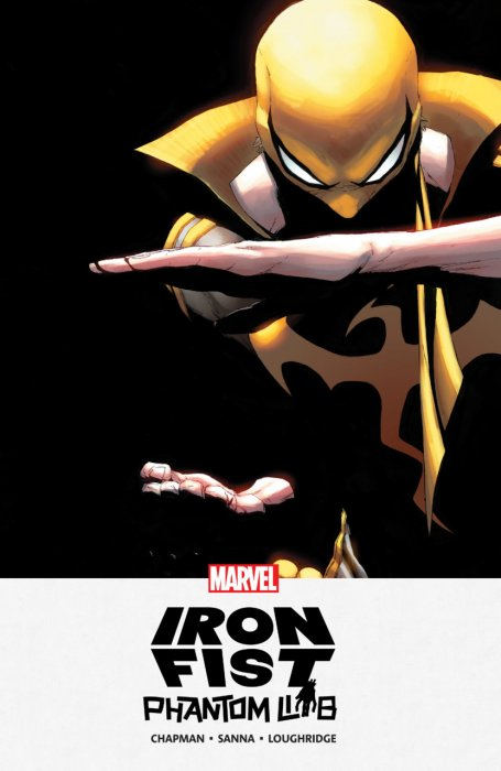 Iron Fist - Phantom Limb #1 - TPB