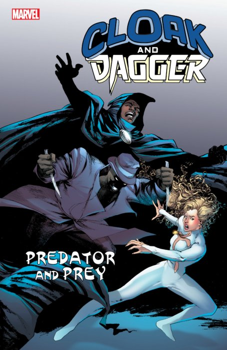 Cloak and Dagger - Predator and Prey #1 - TPB