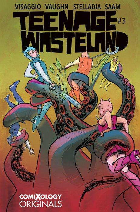 Teenage Wasteland #3