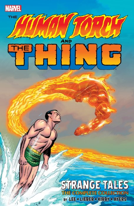 The Human Torch & The Thing - Strange Tales - The Complete Collection #1 - TPB