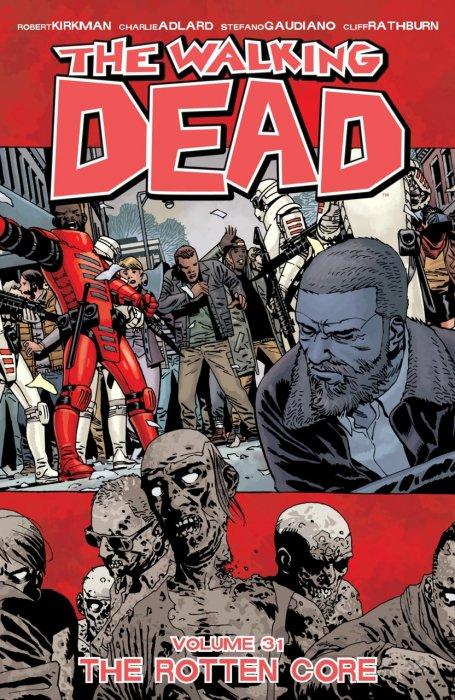 The Walking Dead Vol.31 - The Rotten Core