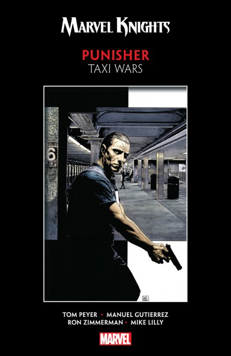 Marvel Knights Punisher by Peyer & Gutierrez - Taxi Wars #1 - TPB
