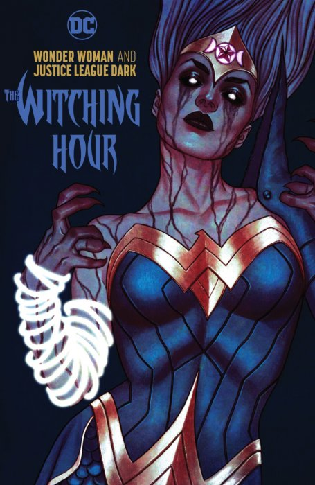 Wonder Woman and Justice League Dark - The Witching Hour #1 - HC