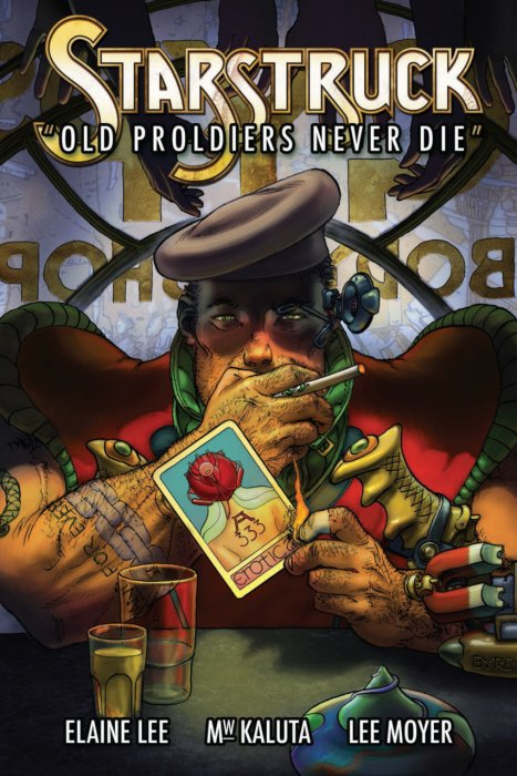 Starstruck - Old Proldiers Never Die #1 - HC