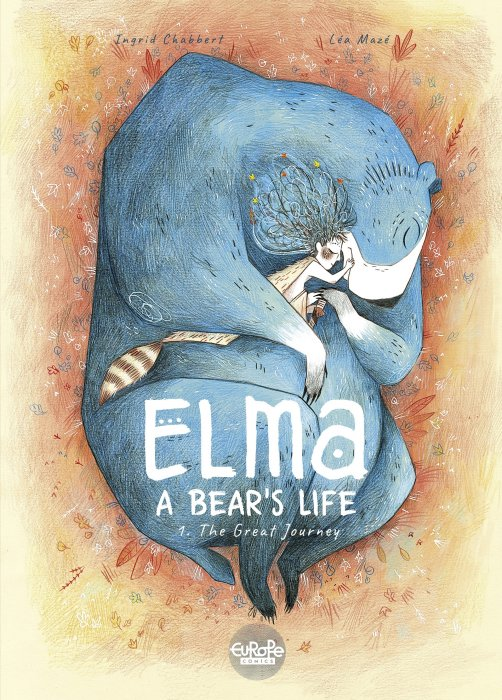 Elma. A Bear's Life #1 - The Great Journey