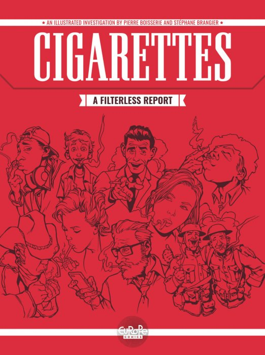 Cigarettes. A Filterless Report #1
