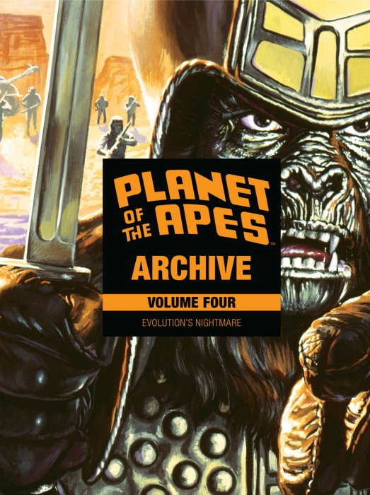 Planet of the Apes Archive Vol.4 - Evolution's Nightmare