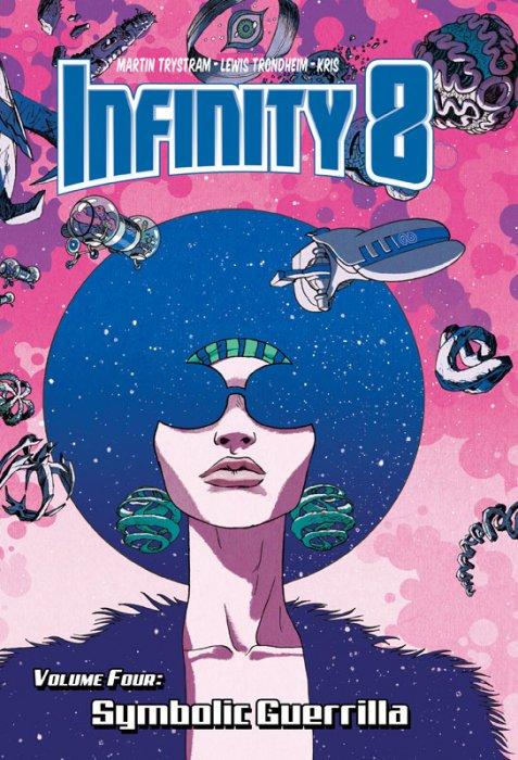 Infinity 8 Vol.4 - Symbolic Guerrilla