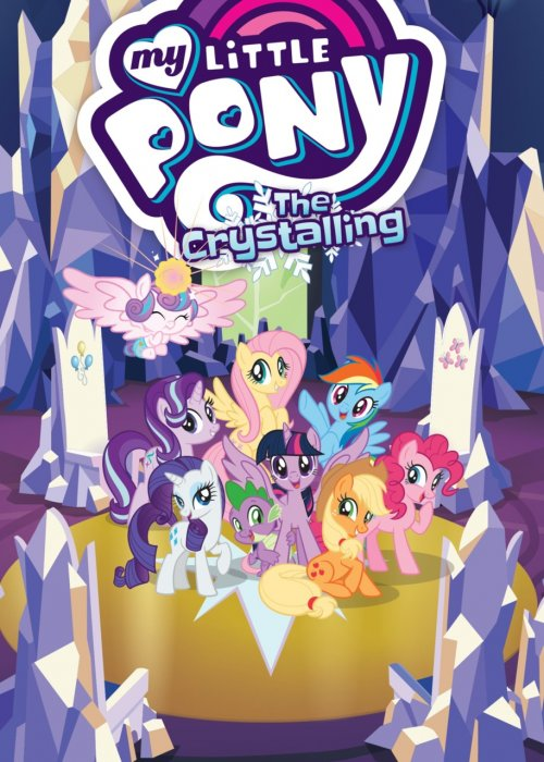 My Little Pony (Animated) Vol.11 - The Crystalling
