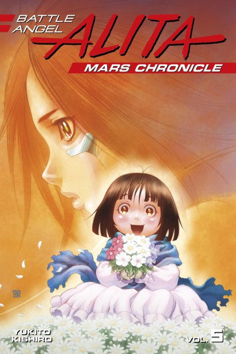 Battle Angel Alita: Mars Chronicle Vol.5 - The Birth of A Villain