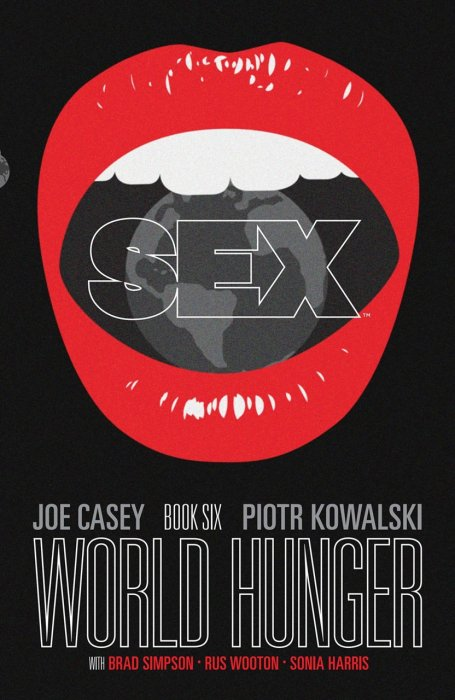 Sex Vol.6 - World Hunger