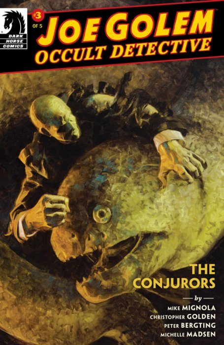 Joe Golem - The Conjurors #3