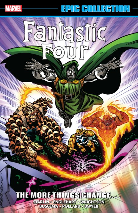 Fantastic Four Epic Collection - The More Things Change... #1 - TPB