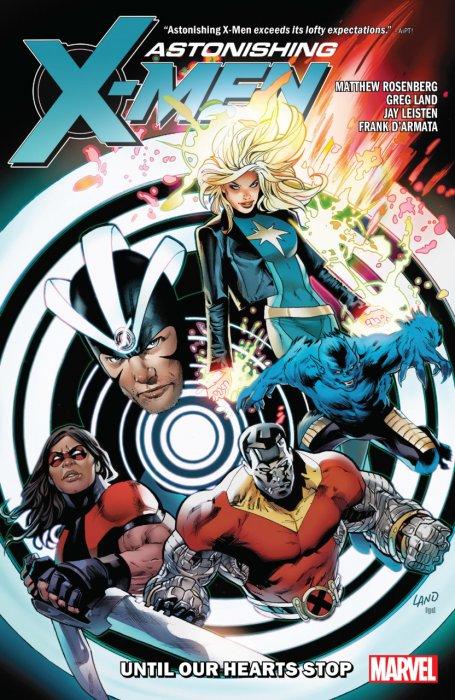 Astonishing X-Men by Matt Rosenberg - Until Our Hearts Stop #1 - TPB