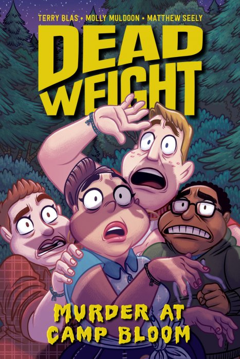 Dead Weight - Murder at Camp Bloom #1 - GN