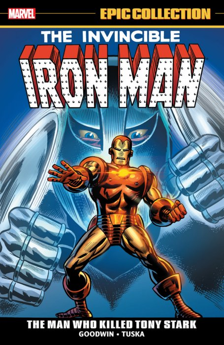 Iron Man Epic Collection Vol.3 - The Man Who Killed Tony Stark