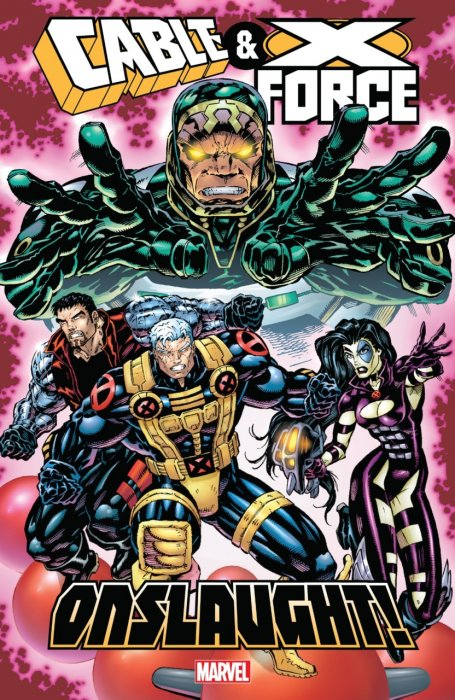 Cable & X-Force - Onslaught! #1 - TPB