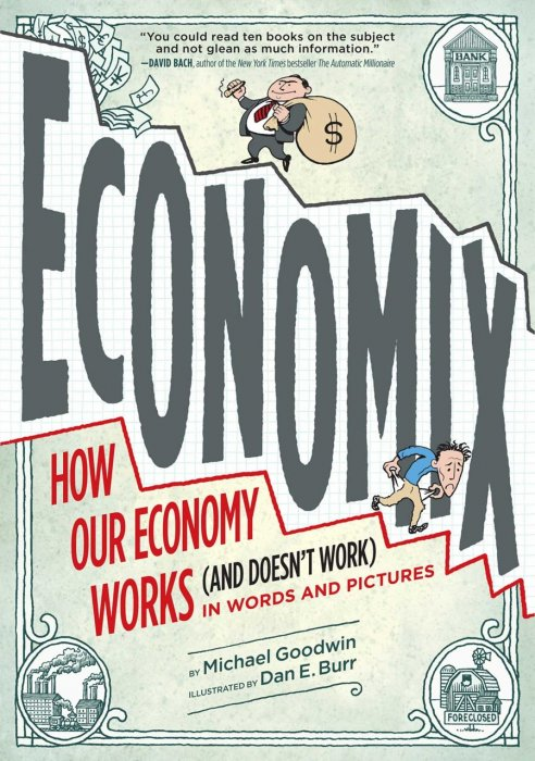 Economix - How Our Economy Works (and Doesn't Work) in Words and Pictures #1 - GN