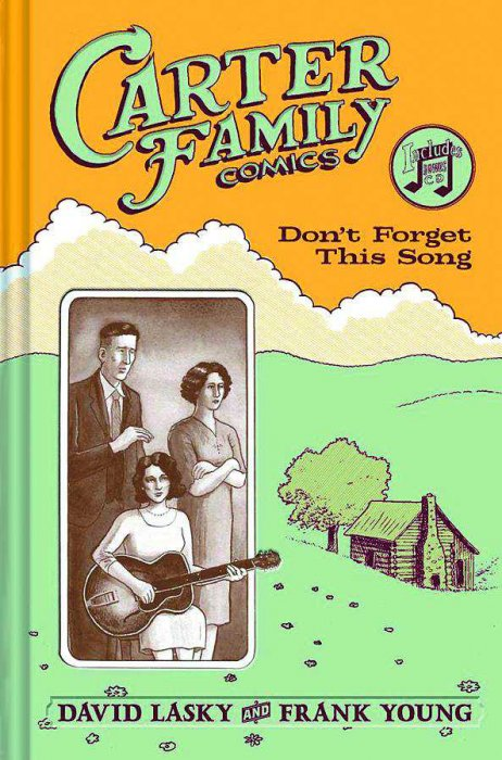 The Carter Family - Don't Forget This Song #1 - HC