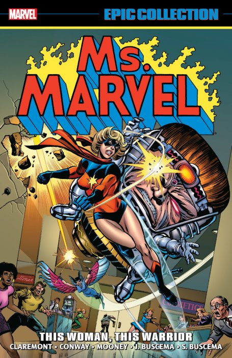 Ms. Marvel Epic Collection Vol.1 - This Woman, This Warrior