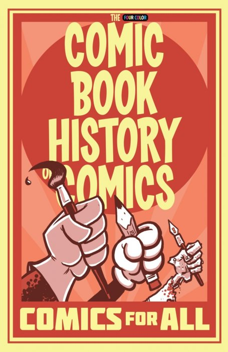 Comic Book History of Comics - Comics for All #1