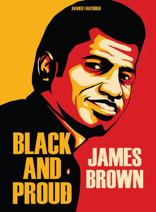 James Brown - Black and Proud #1 - GN