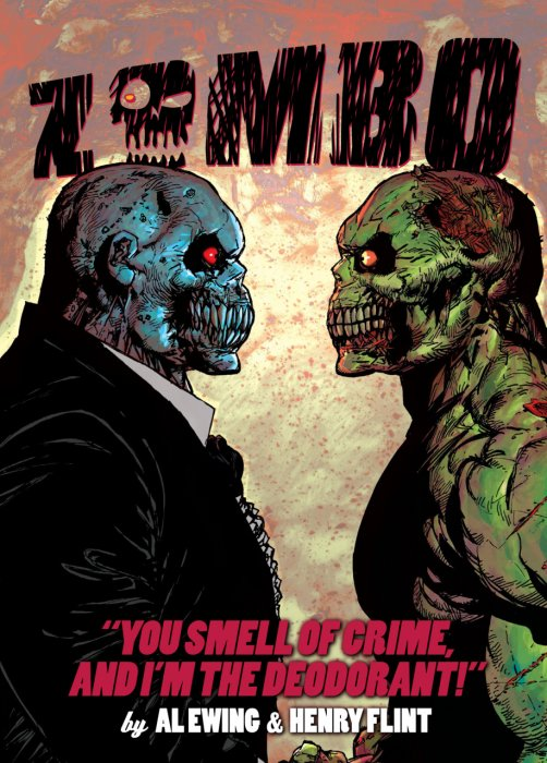 Zombo Vol.2 - You Smell of Crime and Im the Deodorant
