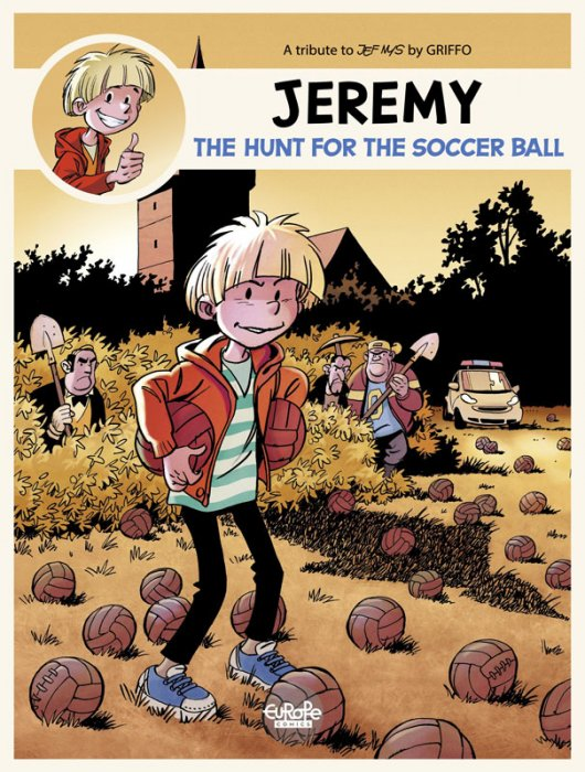 Jeremy - A tribute to... #1 - The Hunt for the Soccer Ball