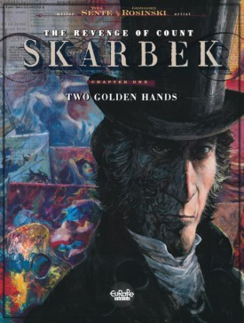 The Revenge of Count Skarbek #1 - Two Golden Hands