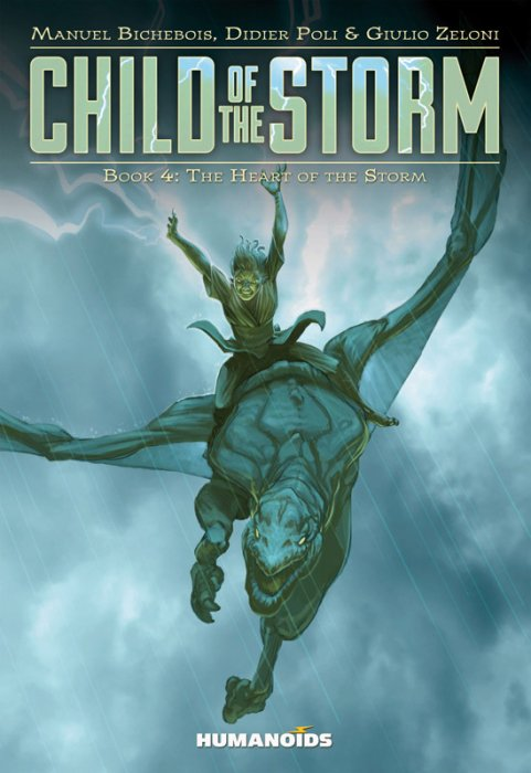 Child of the Storm Vol.4 - The Heart of the Storm