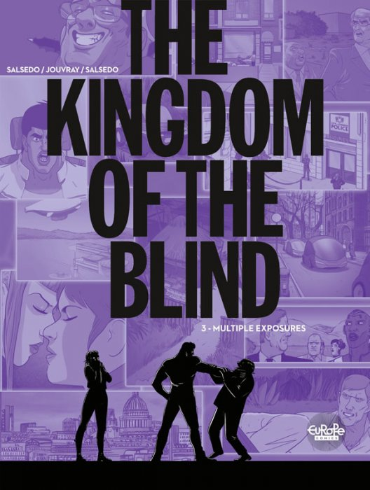 The Kingdom of the Blind #3 - Multiple Exposures