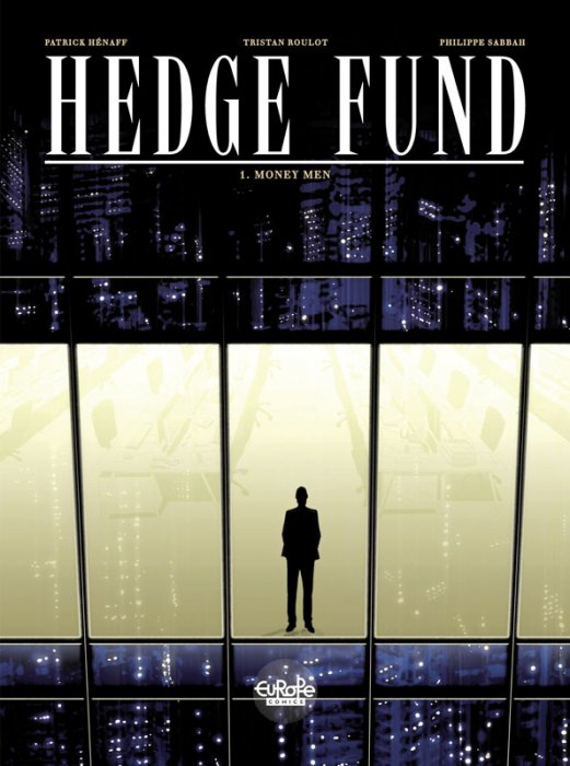 Hedge Fund #1 - Money Men