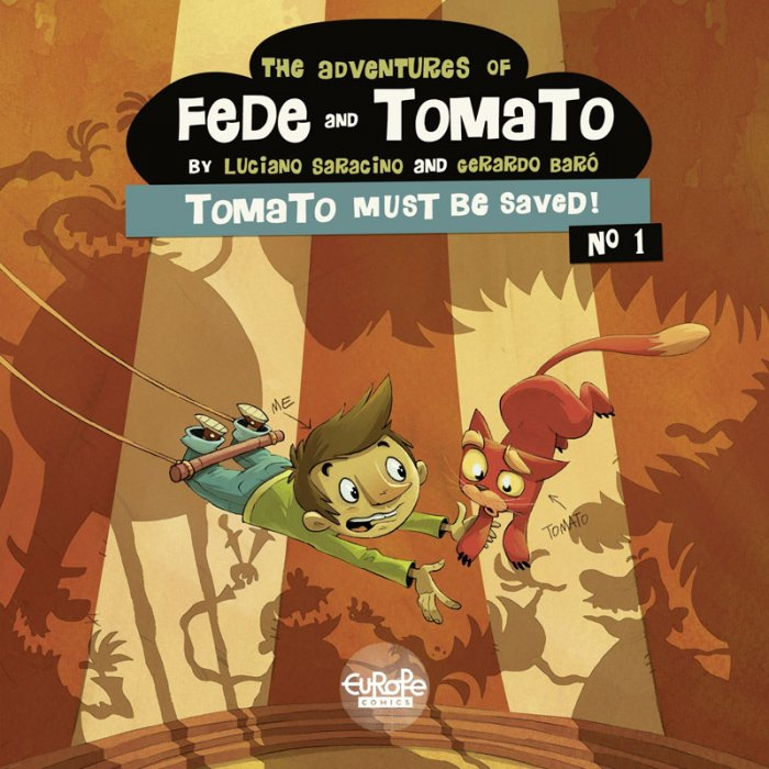 The Adventures of Fede and Tomato #1 - Tomato Must Be Saved!