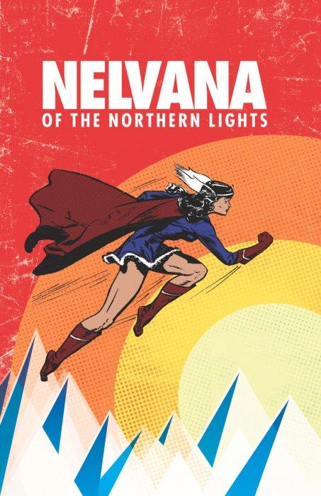 Nelvana of the Northern Lights #1 - HC
