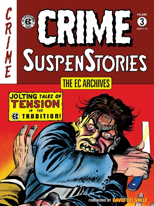 The EC Archives - Crime SuspenStories Vol.3