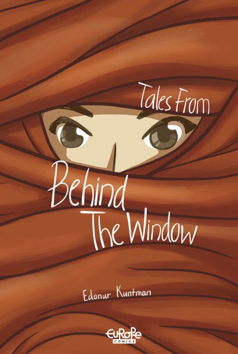 Tales from behind the Window #1