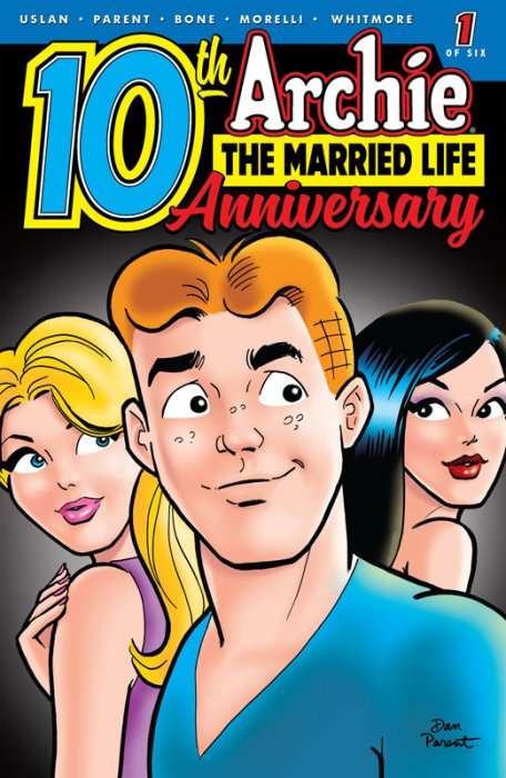 Archie - The Married Life - 10th Anniversary #1