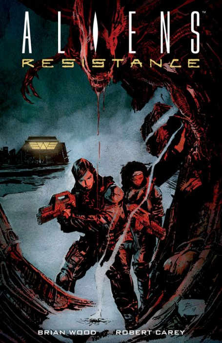 Aliens - Resistance #1 - TPB