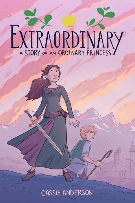 Extraordinary - A Story of an Ordinary Princess #1 - GN