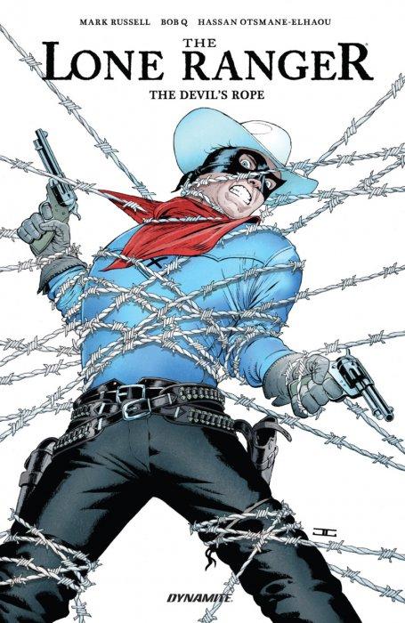The Lone Ranger - The Devil's Rope #1 - TPB