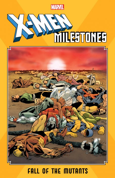 X-Men Milestones - Fall of the Mutants #1 - TPB