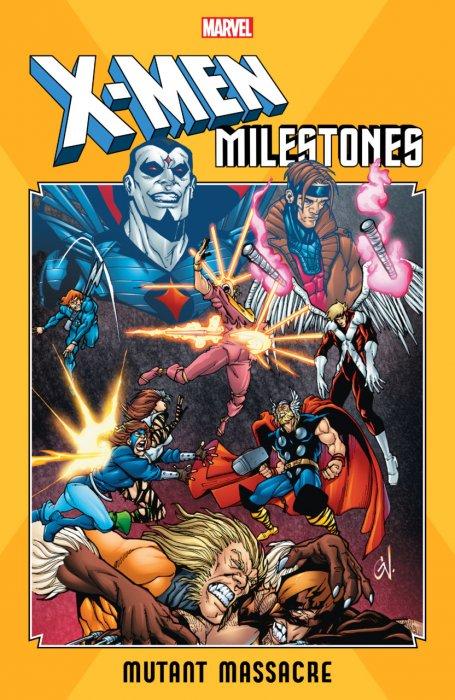X-Men Milestones - Mutant Massacre #1 - TPB