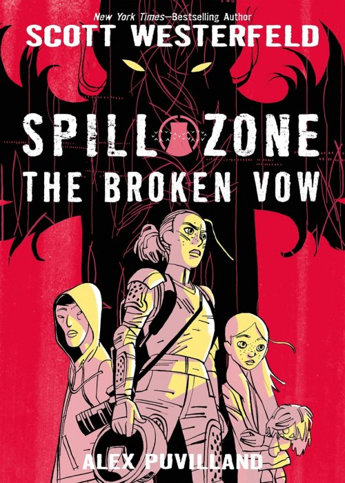 Spill Zone Vol.2 - The Broken Vow