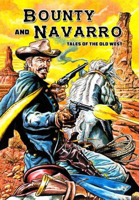 Bounty and Navarro - Tales of the Old West #1 - GN